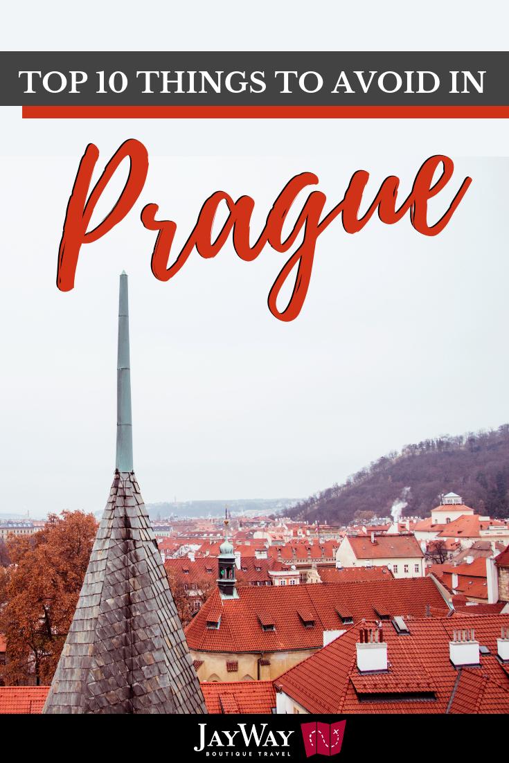 top 10 things to avoid in prague